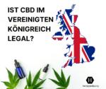 Ist CBD legal in Großbritannien?