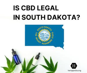 Es el CBD legal en Dakota del Sur