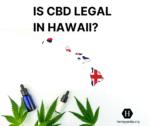 Es el CBD legal en Hawái