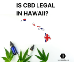 Is CBD legal in Hawaii