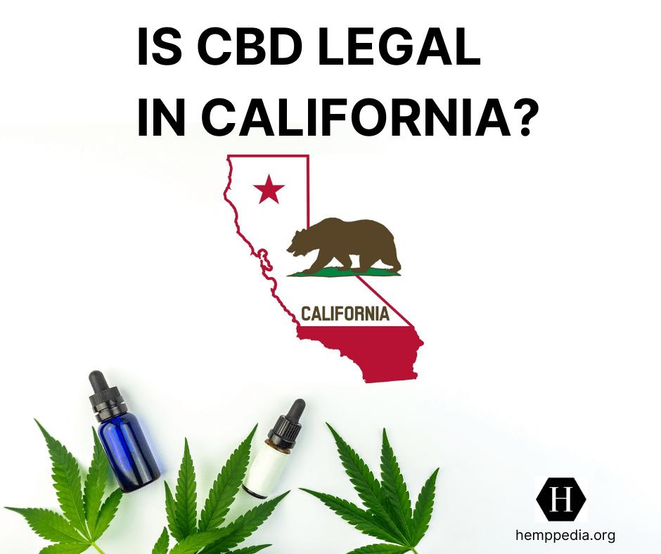 Es el CBD legal en California