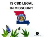 Is CBD legal in Missouri