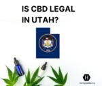 Is CBD legal in Utah