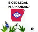 Es el CBD legal en Arkansas
