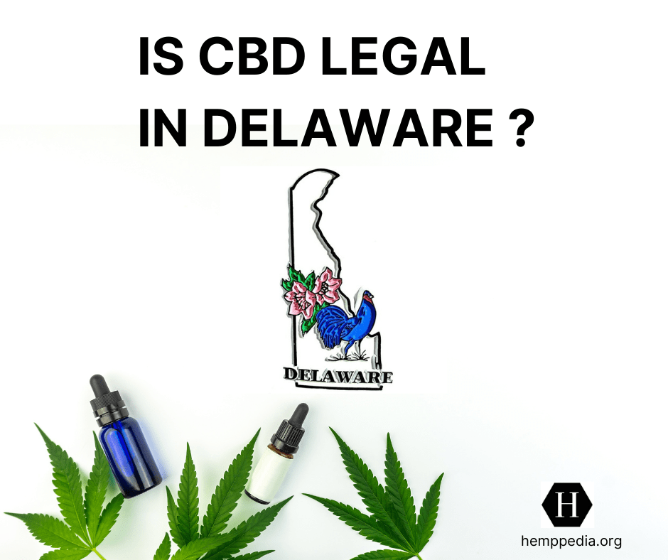 Is CBD legal in Delaware