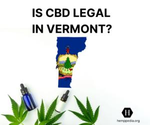 Es el CBD legal en Vermont