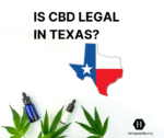 Is CBD legal in Texas