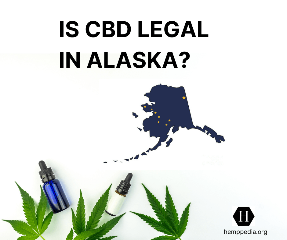 Is CBD legal in Alaska