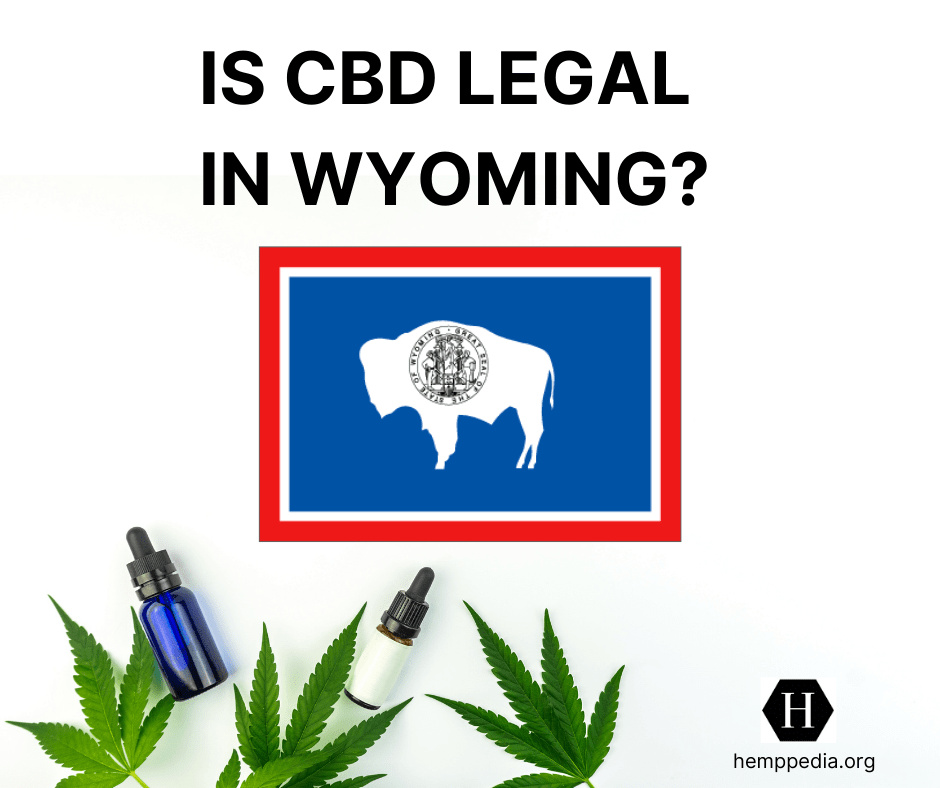 Is CBD legal in Wyoming