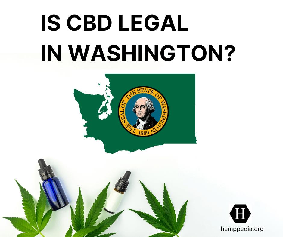 ¿Es el CBD legal en Washington?