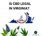 Is CBD legal in Virginia