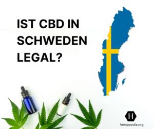 Ist CBD legal in Schweden?